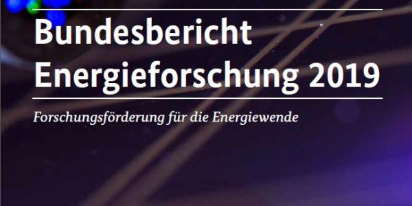 Titelmotiv Bundesbericht Energieforschung 2019